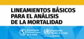 """""""Lineamientos básicos para el análisis de la mortalidad"""". Nueva edición."""