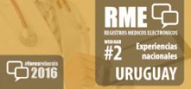 Foro RME 2016 - Webinar #2 Experiencia Uruguay