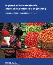 Regional Initiative Health Information Systems Strengthening Latin America and Caribbean: 2005-2010