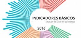 Lanzamiento de Indicadores básicos 2016 - OPS. Nuevo formato. Nuevos datos...