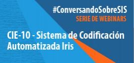"""CIE-10. Sistema de Codificación Automatizada de causa de muerte """"Iris"""""""