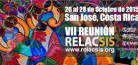VII Reunión RELACSIS. San José, Costa Rica
