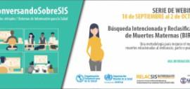 BIRMM - Webinar #1 - Una metodología para mejorar el registro de muertes relacionadas al embarazo, parto o puerperio
