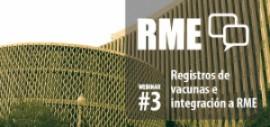 Foro #RME 2015 - Webinar 3 - Registros de vacunas y su integración a los RME