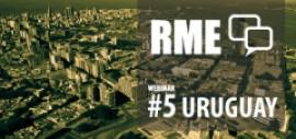 5to Webinar - RME: Experiencia Uruguay