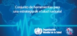 Herramienta para el desarrollo de políticas y estrategias nacionales en eSalud