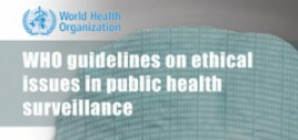 New WHO guidelines on ethical issues in public health surveillance